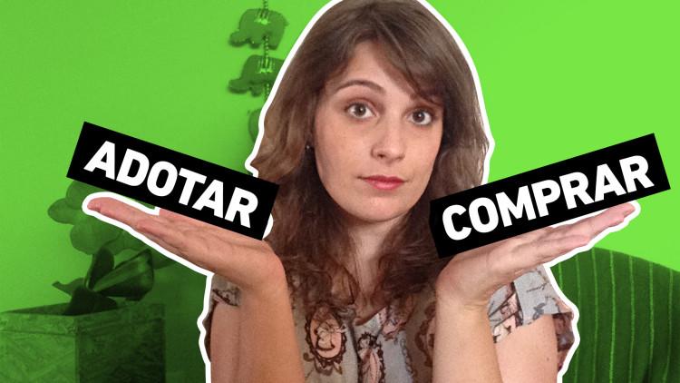 AUNIMAL_CAPA_YOUTUBE_ADOTAR_VS_COMPRAR